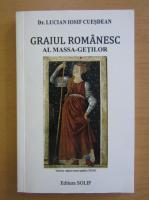 Anticariat: Lucian Iosif Cuesdean - Graiul romanesc al massa getilor