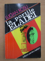 Anticariat: Lucian Rosu - La portile Eladei