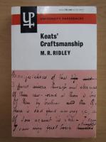 Anticariat: M. R. Ridley - Keats' craftsmanship