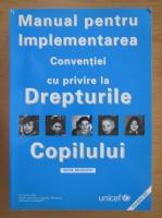 Anticariat: Manual pentru Implementarea Conventiei cu privire la Drepturile Copilului