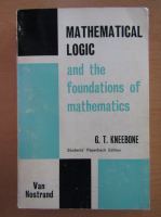 Anticariat: Mathematical Logic and the Foundations of Mathematics