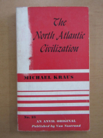 Anticariat: Michael Kraus - The North Atlantic Civilization