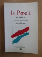 Anticariat: Niccolo Machiavelli - Le Prince