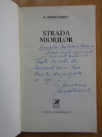 Niculae Franculescu - Strada miorilor (cu autograful autorului)
