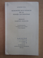 Octavian Vuia - Remontee aux Sources de la Pensee Occidentale
