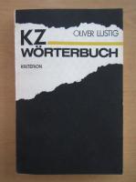 Anticariat: Oliver Lustig - KZ-Worterbuch