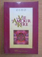 Anticariat: Osho - La Vie, L'Amour, le Rire