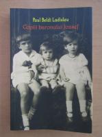 Paul Beldi Ladislau - Copiii baronului Jozsef
