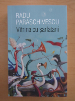 Radu Paraschivescu - Vitrina cu sarlatani