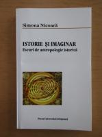 Simona Nicoara - Istorie si imaginar