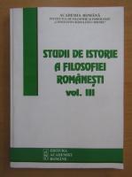 Studii de istorie a filosofiei romanesti (volumul 3)