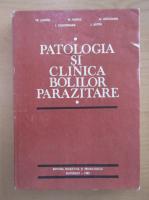 Tr. Lungu - Patologia si clinica bolilor parazitare