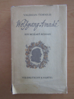 Anticariat: Valerian Tornius - Wolfgang Amade