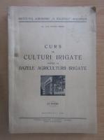 Anticariat: Vlad Ionescu-Sisesti - Curs de culturi irigate (partea I)