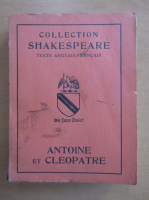 Anticariat: William Shakespeare - Antoine et Cleopatre