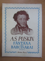 Anticariat: A. S. Puskin - Fantana din Bahcisarai