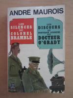 Anticariat: Andre Maurois - Les silences du colonel Bramble. Les discours du Dr O'Grady