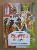 Anticariat: Barbu Stefanescu Delavrancea - Palatul de clestar