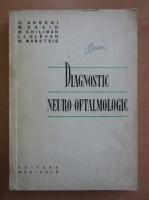 C. Arseni - Diagnostic neuro-oftalmologic