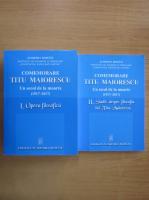 Anticariat: Comemorare Titu Maiorescu (2 volume)