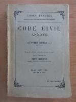 Anticariat: Ed. Fuzier Herman - Code civil annote (volumul 2)
