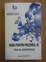 Anticariat: Gheorghe Vaduva - Nori pentru mileniul trei