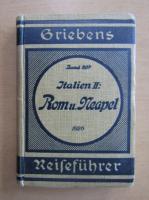 Anticariat: Griebens Reisefuhrer. Italien, volumul 2. Romu, Neaple