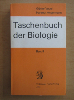 Anticariat: Gunter Vogel - Taschenbuch der Biologie (volumul 1)