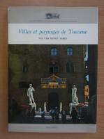 Anticariat: Henry James - Villes et paysages de Toscane