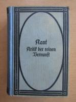 Anticariat: Immanuel Kant - Kritik der reinen Bernunft