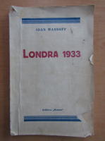 Anticariat: Ioan Massoff - Londra 1933
