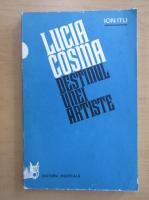 Anticariat: Ion Itu - Lucia Cosma. Destinul unei artiste