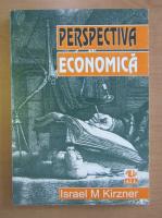 Anticariat: Israel Kirzner - Perspectiva economica