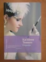Anticariat: Kathleen Tessaro - Eleganta