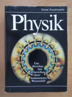 Anticariat: Kleine Enzyklopadie - Physik