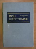 Anticariat: M. Voiculescu - Boli infectioase