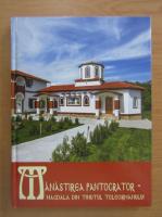 Anticariat: Manastirea Pantocrator. Magdala din tinutul Teleormanului