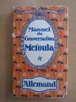 Anticariat: Manuel de conversation Metoula. Allemand