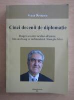 Anticariat: Maria Dobrescu - Cinci decenii de diplomatie
