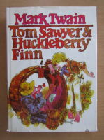 Anticariat: Mark Twain - Tom Sawyer and Huckleberry Finn