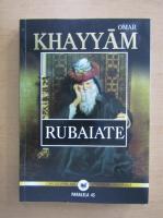 Omar Khayyam - Rubaiate