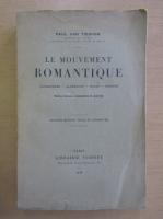 Anticariat: Paul van Tieghem - Le Mouvement Romantique