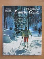 Anticariat: Pays and gens de Franche Comte
