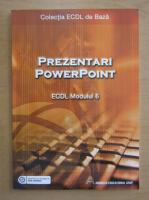 Anticariat: Prezentari PowerPoint, ECDL modulul 6