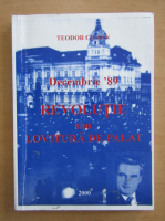 Anticariat: Teodor Crisan - Decembrie '89. Revolutie sau lovitura de palat