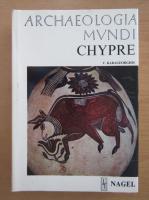 Anticariat: V. Karageorghis - Archaeologia Mundi. Chypre