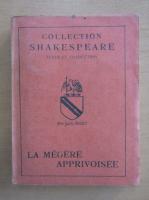 Anticariat: William Shakespeare - La megere apprivoisee
