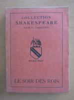 Anticariat: William Shakespeare - Le soir des rois