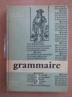 Anticariat: A. Souche - Grammaire, troisieme et classes de lettres