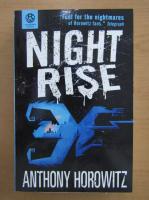 Anticariat: Anthony Horowitz - Night Rise